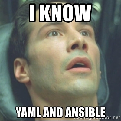 I know Ansible!